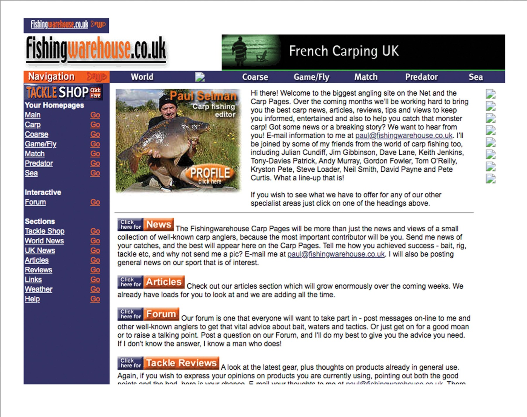 Paul's role was overseeing the whole site, along with being the carp fishing editor